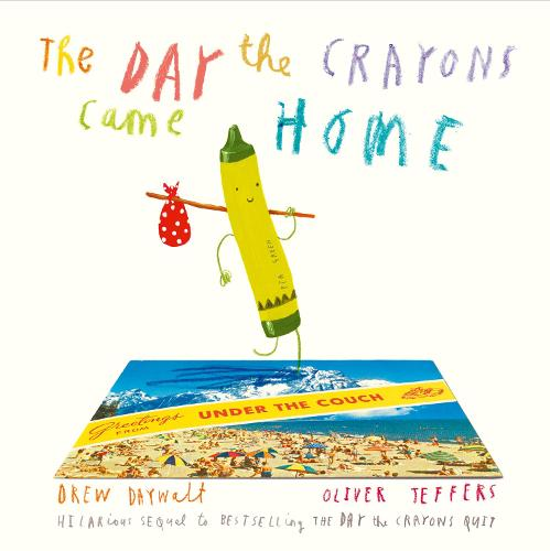 The Day The Crayons Came Home (Paperback)