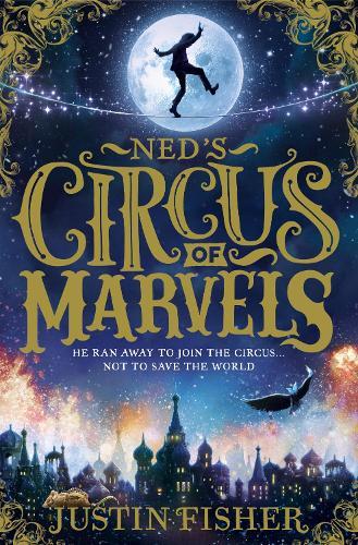 Ned's Circus of Marvels - Ned's Circus of Marvels 1 (Paperback)