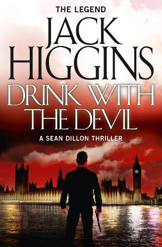 Drink with the Devil - Sean Dillon Series 5 (Paperback)