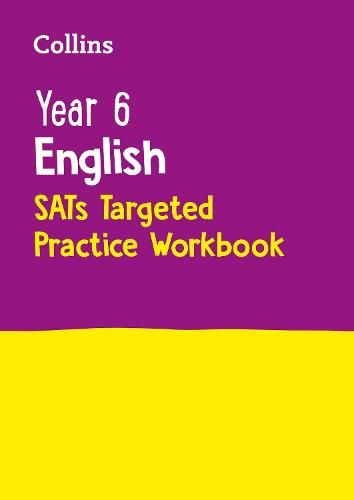 Year 6 English SATs Targeted Practice Workbook: 2019 Tests - Collins KS2 Revision and Practice (Paperback)
