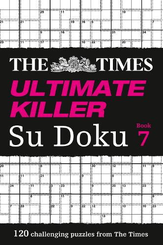 The Times Ultimate Killer Su Doku Book 7: 120 Challenging Puzzles from the Times - The Times Su Doku (Paperback)