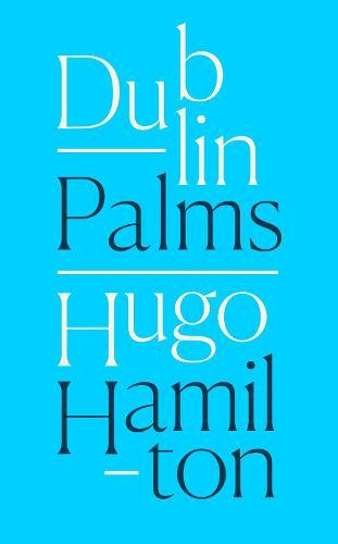 Dublin Palms (Hardback)