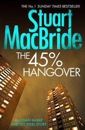 The 45% Hangover [A Logan and Steel novella] (Paperback)