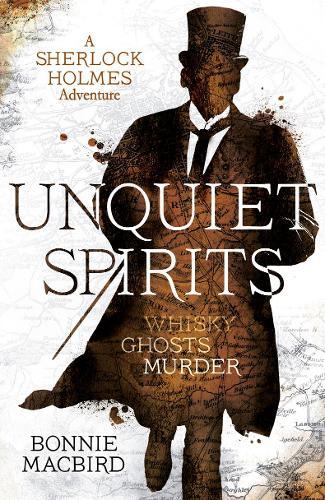 Unquiet Spirits - A Sherlock Holmes Adventure (Hardback)