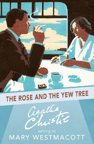 The Rose and the Yew Tree (Paperback)