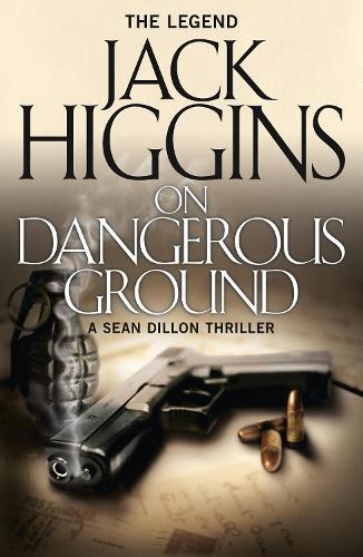 On Dangerous Ground - Sean Dillon Series 3 (Paperback)