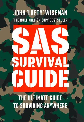 SAS Survival Guide: How to Survive in the Wild, on Land or Sea - Collins Gem (Paperback)