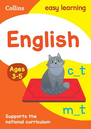 English Ages 3-5: Reception Home Learning and School Resources from the Publisher of Revision Practice Guides, Workbooks, and Activities. - Collins Easy Learning Preschool (Paperback)
