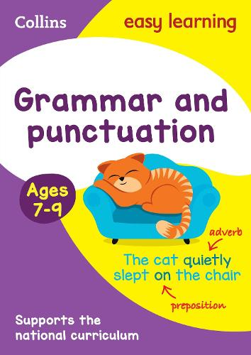 Grammar and Punctuation Ages 7-9: KS2 English Home Learning and School Resources from the Publisher of Revision Practice Guides, Workbooks, and Activities. - Collins Easy Learning KS2 (Paperback)