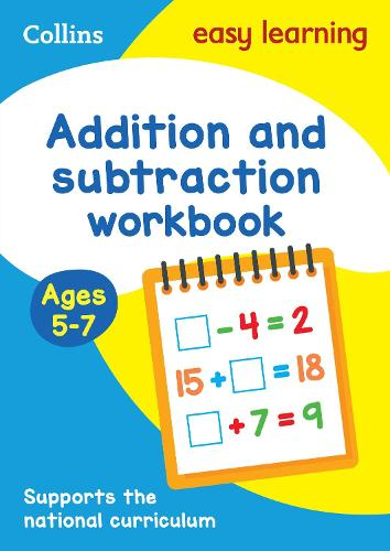 Addition and Subtraction Workbook Ages 5-7: Ideal for Home Learning - Collins Easy Learning KS1 (Paperback)