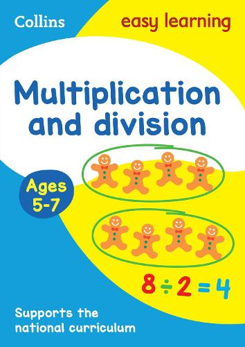 Multiplication and Division Ages 5-7: Ideal for Home Learning - Collins Easy Learning KS1 (Paperback)