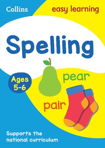 Spelling Ages 5-6: New Edition - Collins Easy Learning KS1 (Paperback)