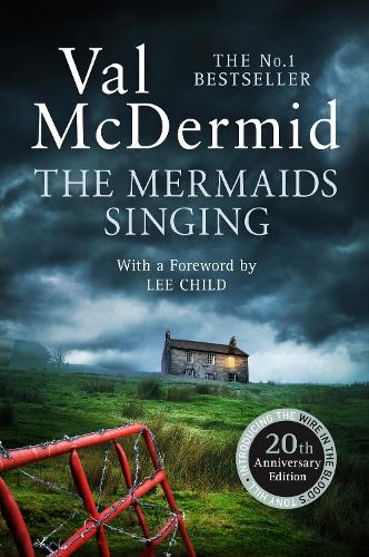 The Mermaids Singing - Tony Hill and Carol Jordan 1 (Paperback)