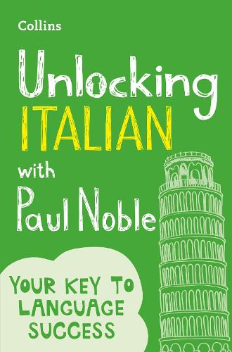 Unlocking Italian with Paul Noble (Paperback)