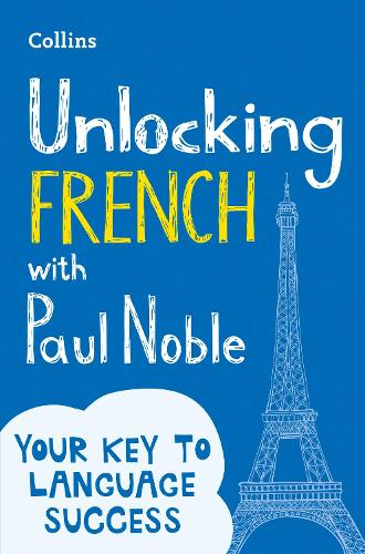Unlocking French with Paul Noble (Paperback)
