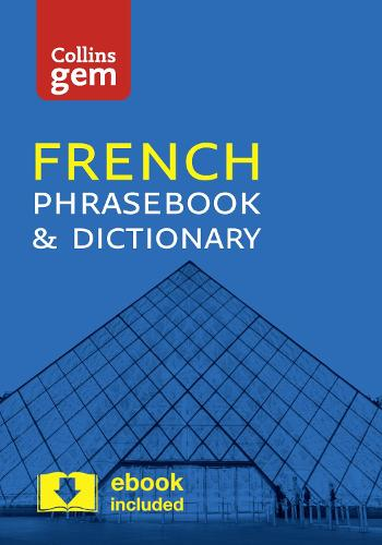 Collins French Phrasebook and Dictionary Gem Edition: Essential Phrases and Words in a Mini, Travel-Sized Format - Collins Gem (Paperback)