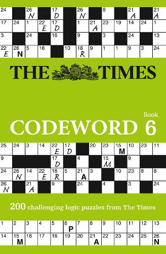 The Times Codeword 6: 200 Cracking Logic Puzzles (Paperback)