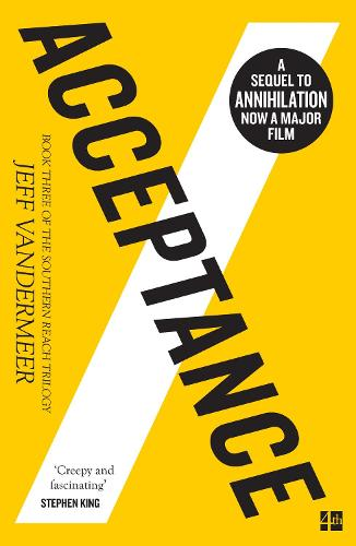 Acceptance - The Southern Reach Trilogy 3 (Paperback)