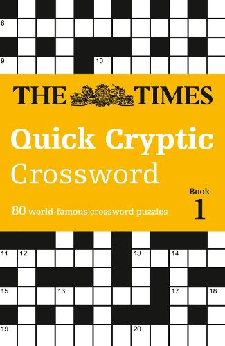 The Times Quick Cryptic Crossword Book 1: 100 World-Famous Crossword Puzzles (Paperback)