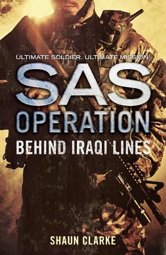 Behind Iraqi Lines - SAS Operation (Paperback)