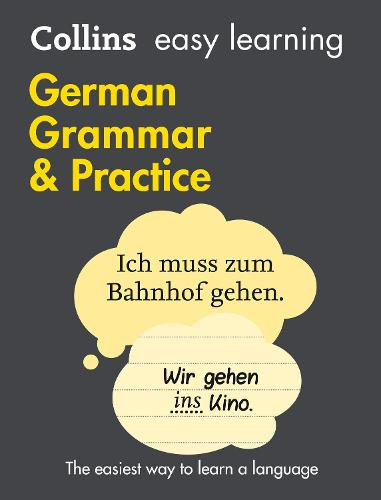 Easy Learning German Grammar and Practice: Trusted Support for Learning - Collins Easy Learning (Paperback)