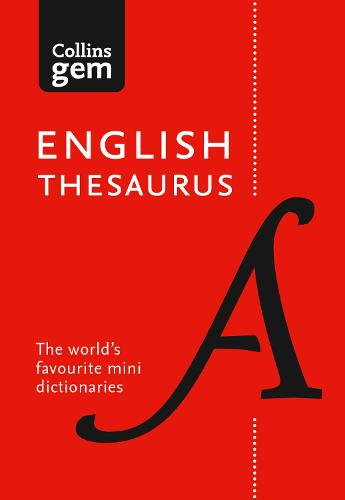 Collins English Gem Thesaurus: The World's Favourite Mini Thesaurus - Collins Gem (Paperback)