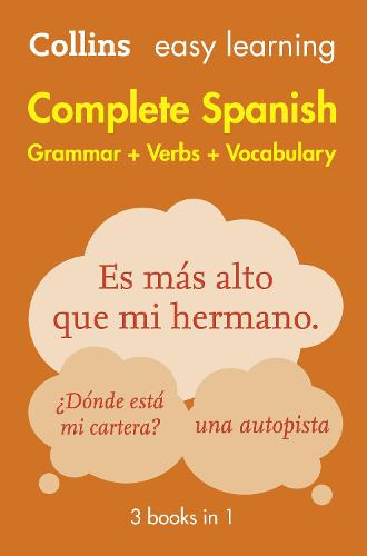 Easy Learning Spanish Complete Grammar, Verbs and Vocabulary (3 books in 1): Trusted Support for Learning - Collins Easy Learning (Paperback)