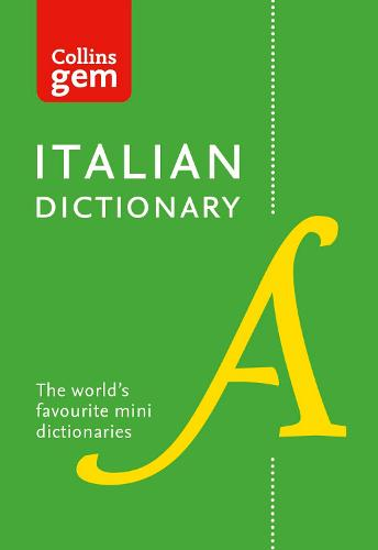 Collins Italian Dictionary Gem Edition: 40,000 Words and Phrases in a Mini Format - Collins Gem (Paperback)