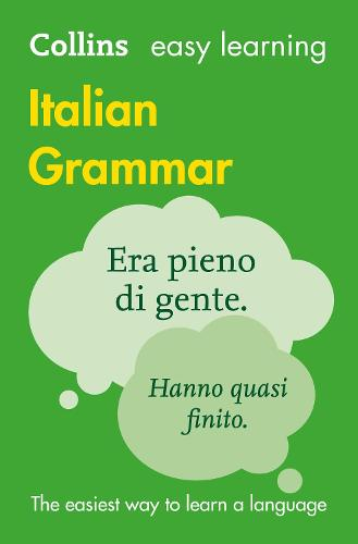 Easy Learning Italian Grammar: Trusted Support for Learning - Collins Easy Learning (Paperback)