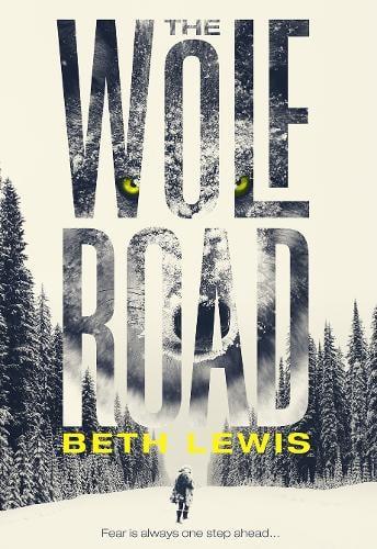The Wolf Road (Hardback)