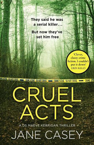 Cruel Acts - Maeve Kerrigan Book 8 (Hardback)
