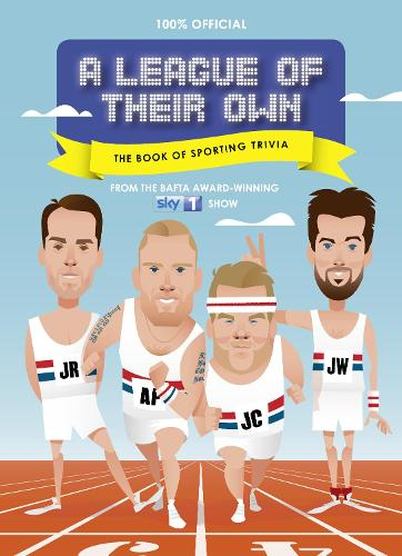 A League of Their Own - The Book of Sporting Trivia: 100% Official (Hardback)