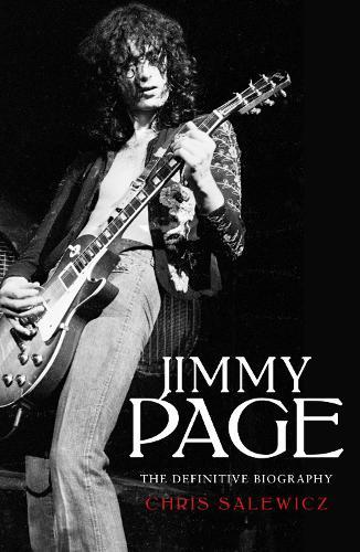 Jimmy Page: The Definitive Biography (Hardback)