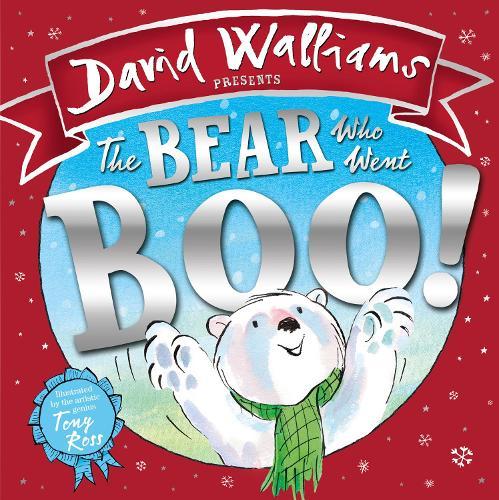 The Bear Who Went Boo! (Hardback)