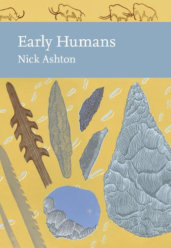 Early Humans - Collins New Naturalist Library 134 (Hardback)