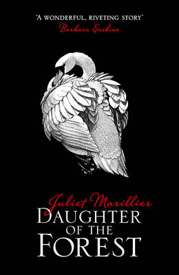 Daughter of the Forest - The Sevenwaters Trilogy 1 (Paperback)