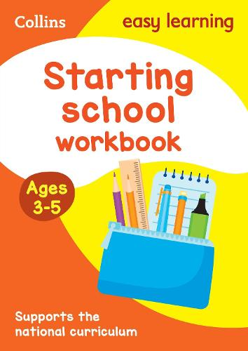 Starting School Workbook Ages 3-5: Reception Maths and English Home Learning and School Resources from the Publisher of Revision Practice Guides, Workbooks, and Activities. - Collins Easy Learning Preschool (Paperback)