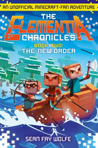 The New Order - The Elementia Chronicles 2 (Paperback)