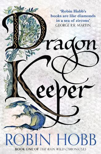 Dragon Keeper - The Rain Wild Chronicles 1 (Paperback)