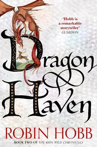 Dragon Haven - The Rain Wild Chronicles 2 (Paperback)