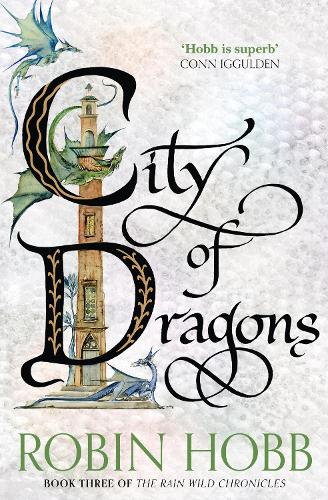 City of Dragons - The Rain Wild Chronicles 3 (Paperback)
