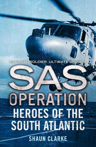 Heroes of the South Atlantic - SAS Operation (Paperback)