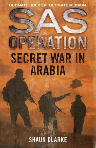 Secret War in Arabia - SAS Operation (Paperback)