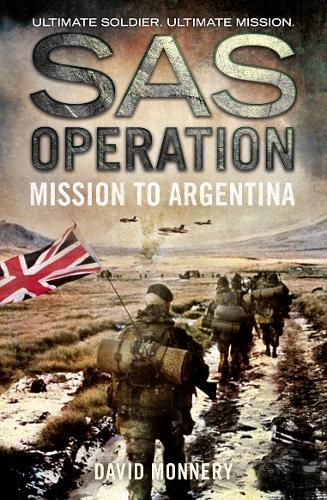 Mission to Argentina - SAS Operation (Paperback)