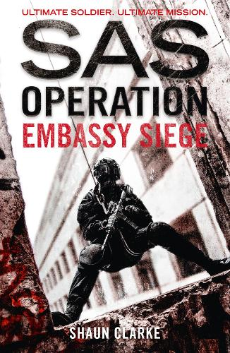 Embassy Siege - SAS Operation (Paperback)