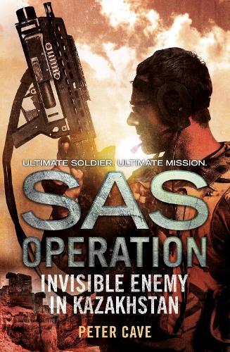 Invisible Enemy in Kazakhstan - SAS Operation (Paperback)