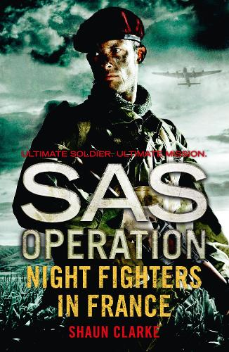 Night Fighters in France - SAS Operation (Paperback)