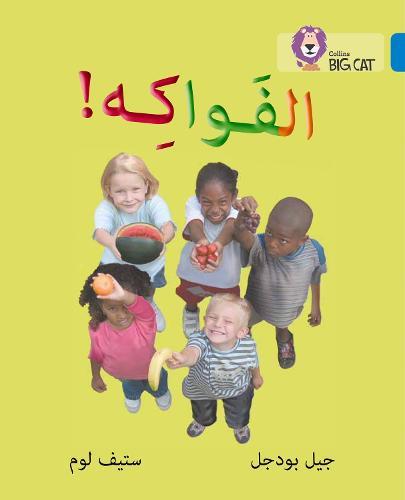 Fruit: Level 4 - Collins Big Cat Arabic Reading Programme (Paperback)