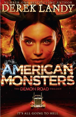 American Monsters - The Demon Road Trilogy 3 (Hardback)