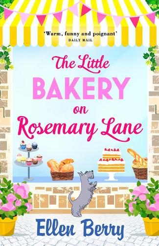 The Little Bakery on Rosemary Lane: The Perfect Feel-Good Read (Paperback)